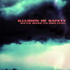 Illusion of Safety - Water Seeks Its Own Level flac