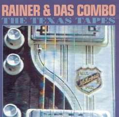 Rainer Ptacek / Rainer & Das Combo - The Texas Tapes flac
