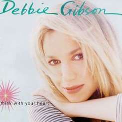 Debbie Gibson - Think with Your Heart flac