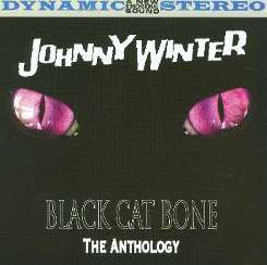 Johnny Winter - Black Cat Bone: The Anthology flac