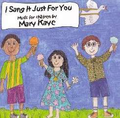 Mary Kaye - I Sang It Just for You flac