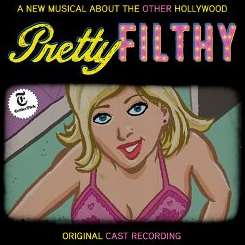 Michael Friedman - Pretty Filthy [Original Cast Recording] flac