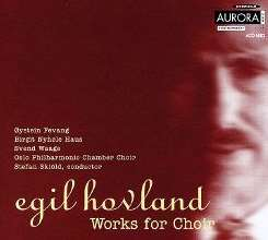 Oslo Philharmonic Chamber Choir - Egil Hovland: Works for Choir flac