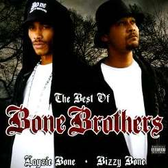 Bizzy Bone / The Bone Brothers / Layzie Bone - The Best of Bone Brothers flac