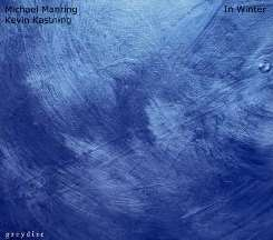 Kevin Kastning / Michael Manring - In Winter flac