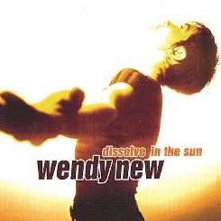 Wendy New - Dissolve in the Sun flac