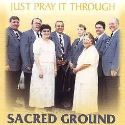 Sacred Ground - Just Pray It Through flac