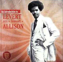 Levert Allison - An Introduction To Levert Allison flac