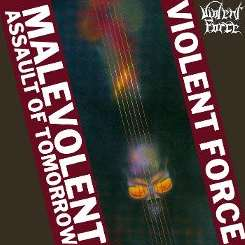 Violent Force - Malevolent Assault of Tomorrow flac